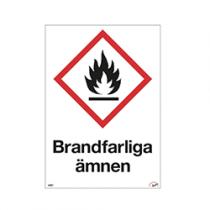 Varningsskylt Brandfarliga ämnen