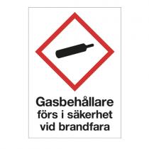 Varningsskylt Gasflaskor - förs i säkerhet vid brandfara
