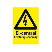 Varningsskylt: El-central - livsfarlig spänning