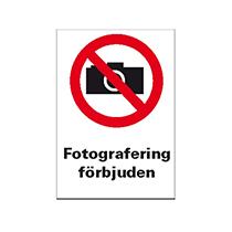 Skylt Fotografering förbjuden