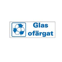 Skylt för ofärgat glas
