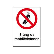 Skylt Stäng av mobiltelfonen