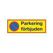 Skylt Parkering förbjuden (ALU)
